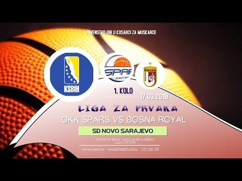 Spars vs Bosna Royal ◘ 1 kolo ◘ KSBIH ◘ Liga za prvaka ◘ 2017/2018