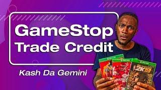 Gamestop Trade Credit Scam