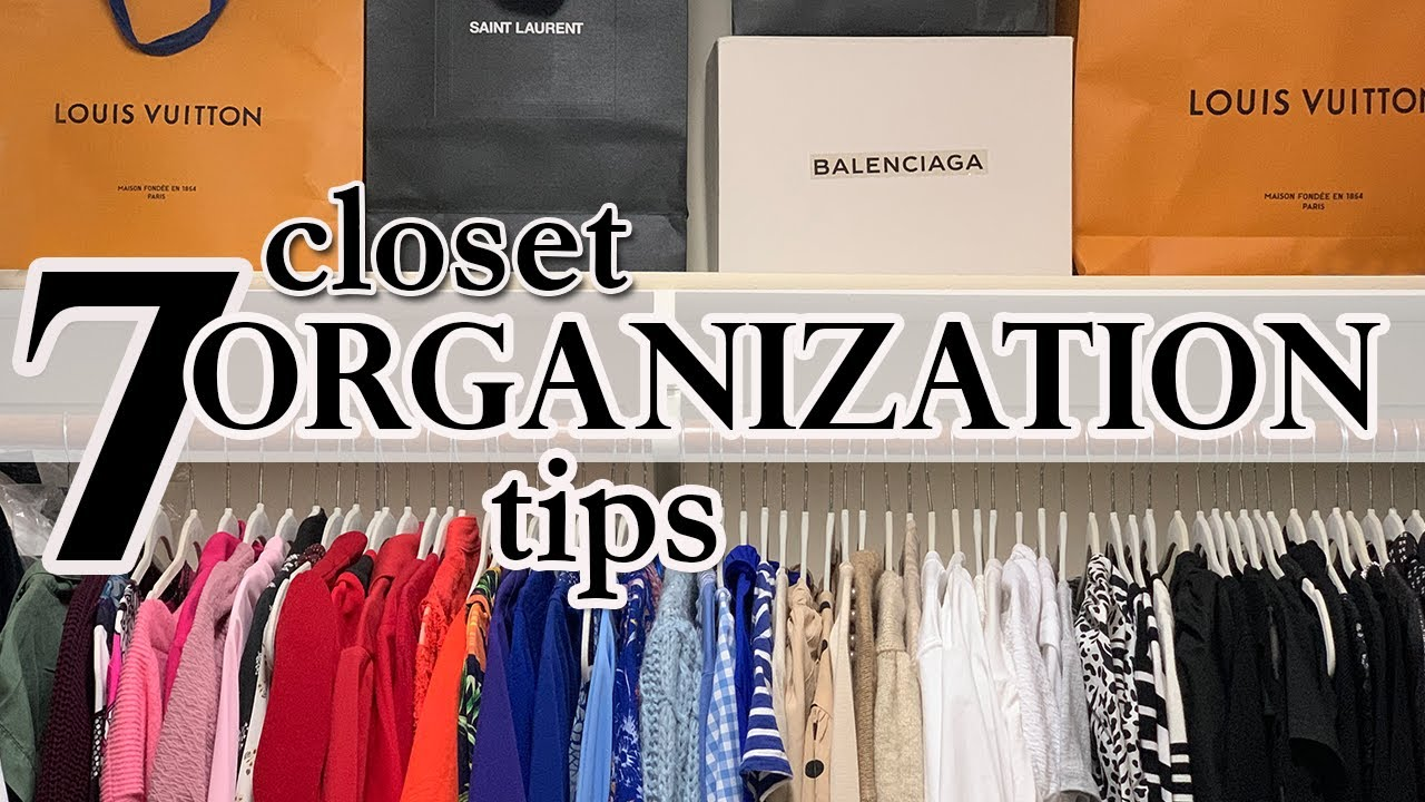 Download CLOSET ORGANIZATION - 7 Simple Tips to Organize Your Closet   Seema Mazhar