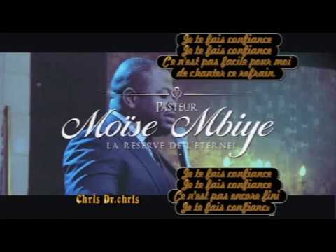 Je te fais confiance (adoration)+ lyrics by Past Moise Mbiye