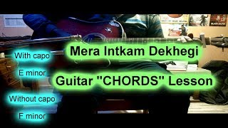 Mera Intkam Dekhegi Guitar Chords lesson with Solo Tabs   Mera Inteqam Shaadi Mein Zaroor Aana