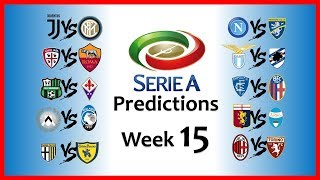 2018-19 SERIE A PREDICTIONS - WEEK 15