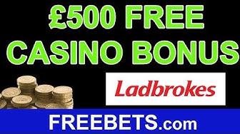 How To Claim A £500 Free Casino Bonus With Ladbrokes Casino