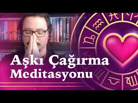 Aşkı Çağırma Meditasyonu   RUH EŞİNİ ÇAĞIR! #1