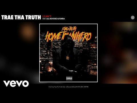 Trae Tha Truth - I Can't (Audio) ft. Lil Boosie, Rara