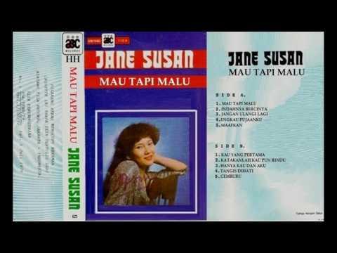 Jane Susan - Katakanlah Kaupun Rindu