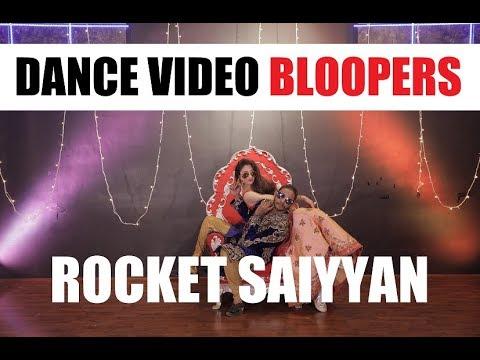Bloopers Rocket Saiyyan | Melvin Louis ft. Sandeepa Dhar