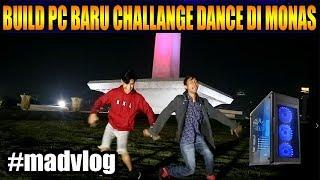 #VLOG - First Time Dance di MONAS Dan Build PC BARU 30 JETI+++