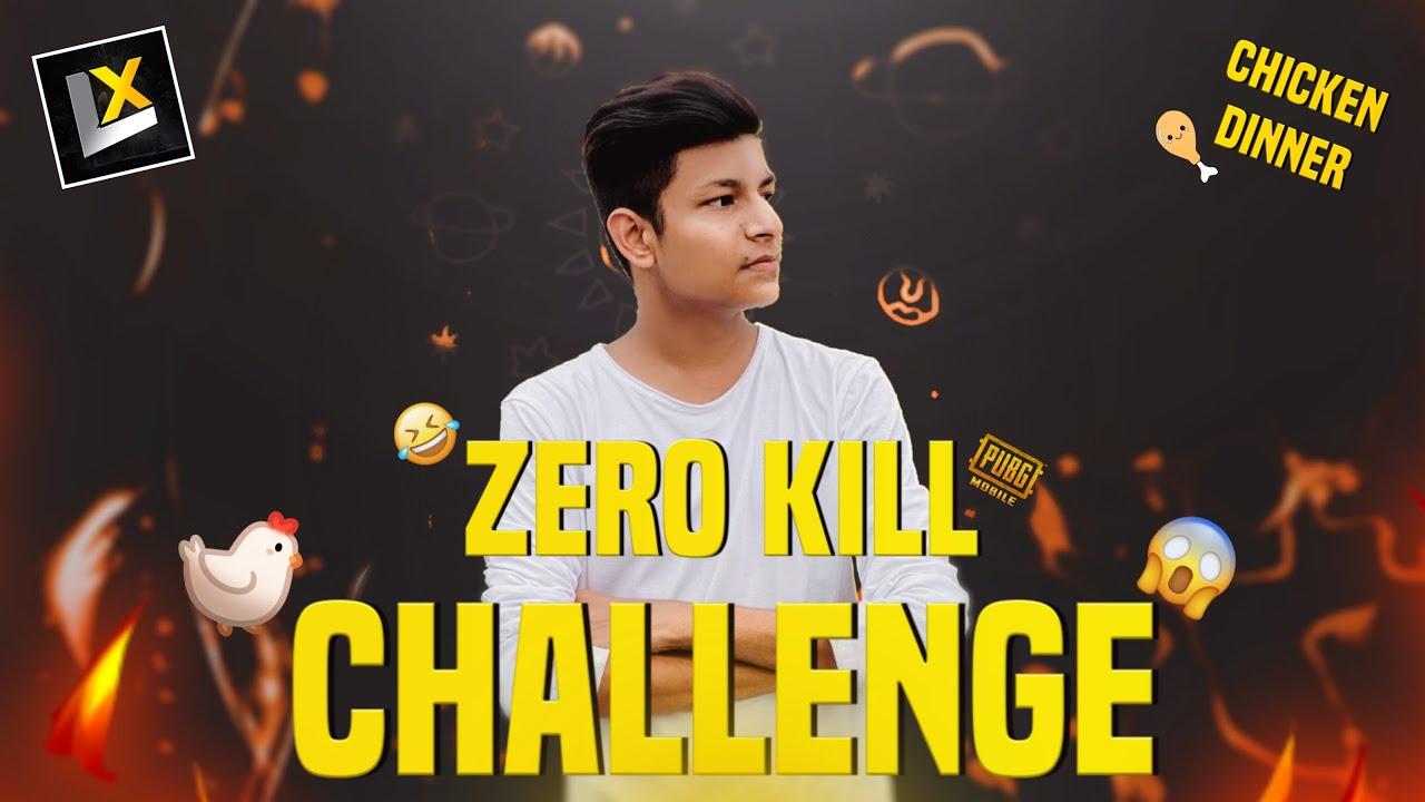 🇮🇳 Zero Kill CHALLENGE IN PUBG MOBILE - It's CRAZY AND TO HARD - Legend X