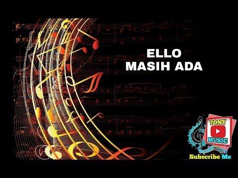 KARAOKE ELLO - MASIH ADA