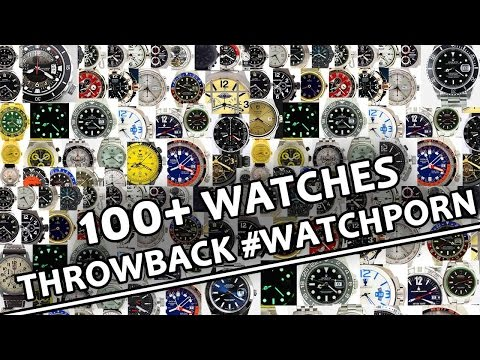 100+ Luxury Watches! Throwback #WATCHPORN Compilation