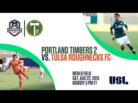 Portland Timbers 2 vs Tulsa Roughnecks FC