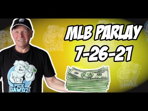 Free MLB Parlay For Today Monday 7/26/21 MLB Pick and Prediction MLB Betting