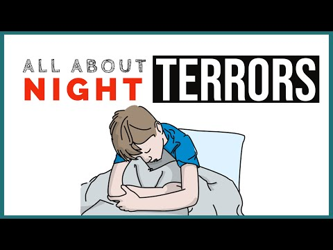 ALL ABOUT NIGHT TERRORS: Signs, Symptoms, & More!