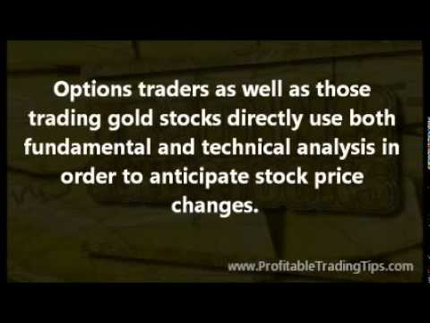 Trading Gold Stocks