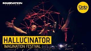 Hallucinator - Imagination Festival 2017 [DnBPortal.com]