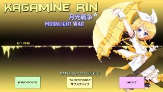 【鏡音リン】 Kagamine Rin - 月光戦争 (Moonlight War) 【VOCALOID】 W...