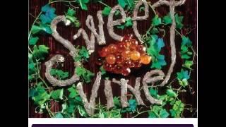 Sweet Vine - Castles and Hovels