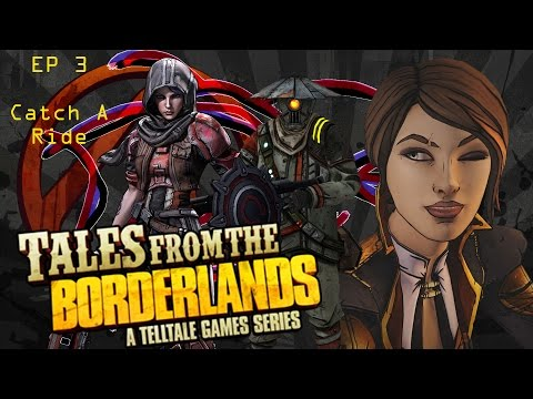 Tell Me A Tale - Tales From the Borderlands Ep 3