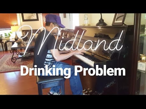 Midland – Drinking Problem piano cover by Praben