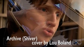 Archive Shiver cover by Lou Boland
