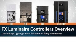FX Luminaire Controllers Overview: Low-Voltage Lighting Control Solutions for Every Homeowner