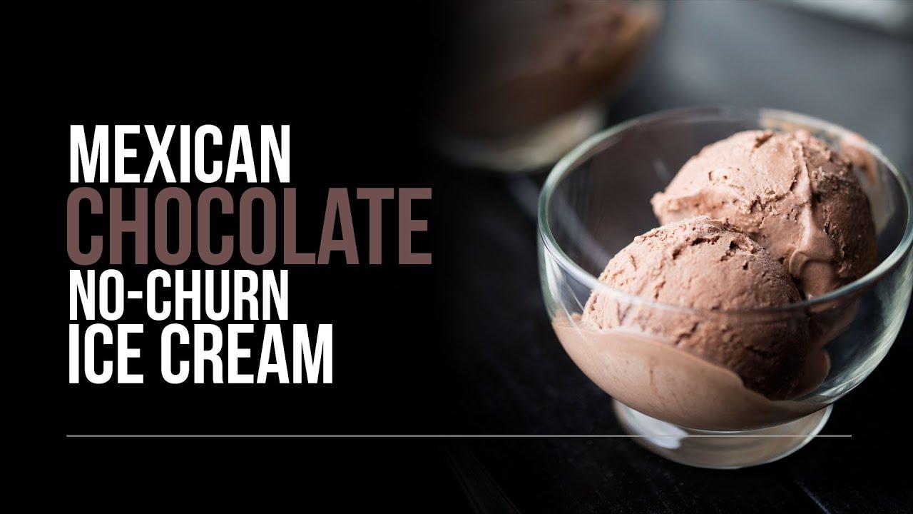 Mexican Chocolate No-Churn Ice Cream - YouTube