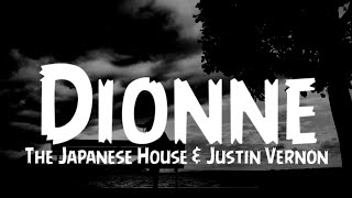 Play Dionne (feat. Justin Vernon)