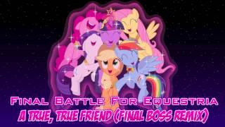 A True, True Friend (Final Boss Remix)