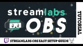 Streamlabs OBS - Easy Setup Guide thumbnail