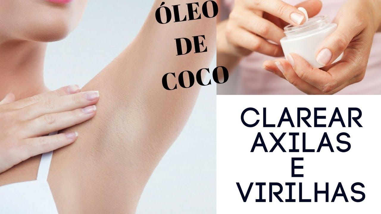 Como Clarear Axilas Com Oleo De Coco Rapido E Facil Youtube