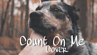 """Count On Me"" Bruno Mars - mini cover"