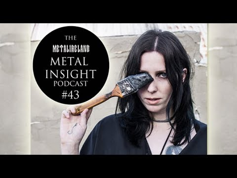Chelsea Wolfe on Hiss Spun, her fashion and influences - Metal Insight Podcast #43