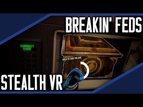 Breakin' Feds Stealth in Virtual Reality! [PAYDAY 2]