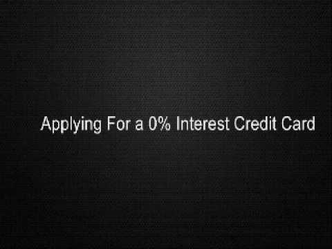 Applying For a 0% Interest Credit Card