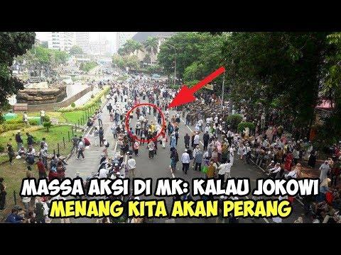 Massa Aksi di MK Kalau Jokowi Menang Kita akan Perang
