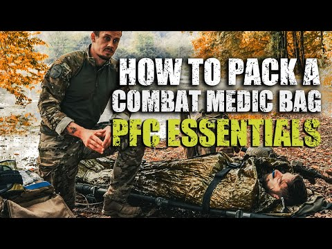 Prolonged Field Care Essentials | How to Pack a Combat Medic Bag