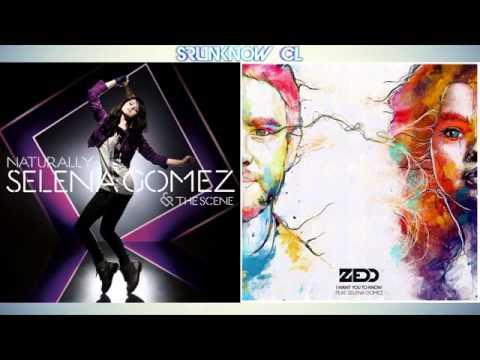 Selena Gomez-Naturally & I Want You To Know(Mashup