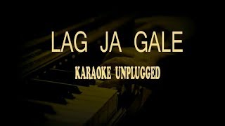 Lag Ja Gale || Piano Unplugged Karaoke || Lata Mangeshkar