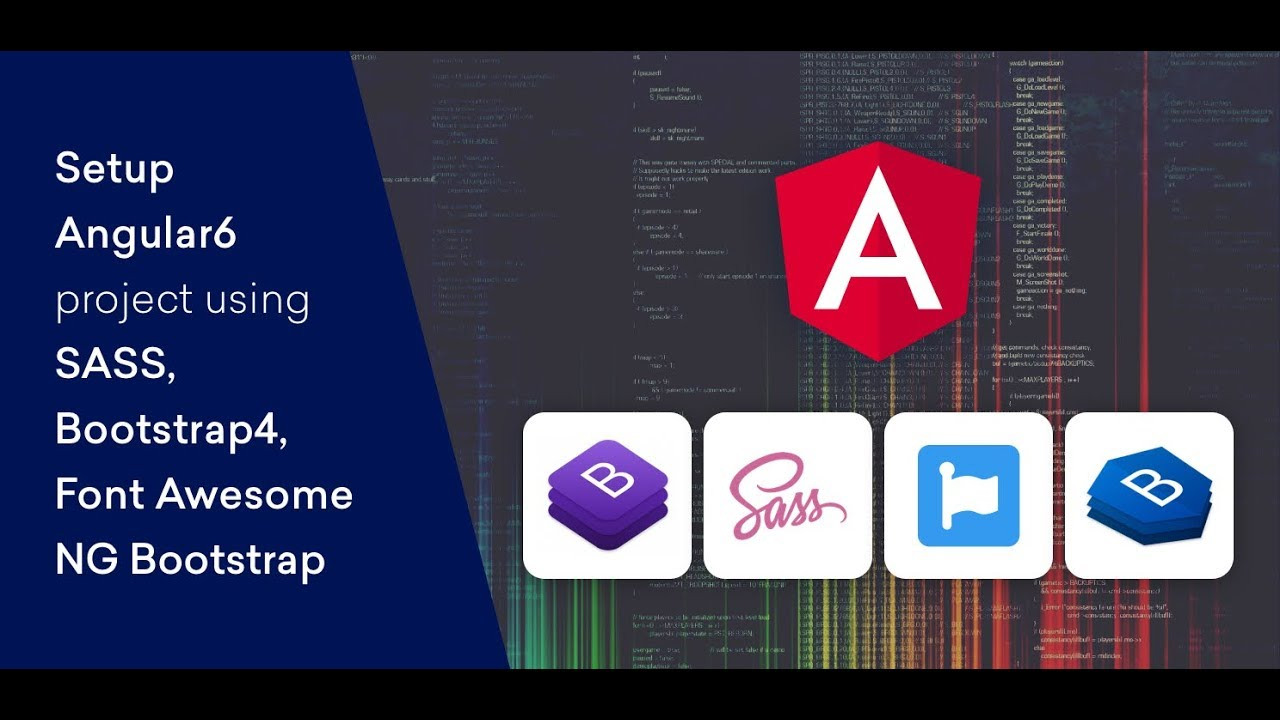 Set up Angular 6 Project with Bootstrap4, SASS, Font-Awesome, Ng