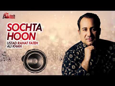 SOCHTA HOON || RAHAT FATEH ALI KHAN || DEKHTE DEKHTE || FULL BOLLYWOOD SONG || HI-TECH MUSIC