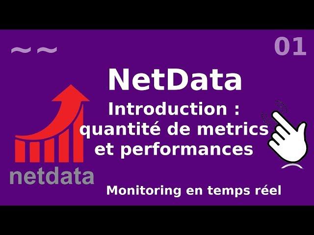 Netdata - 1. Introduction et présentation