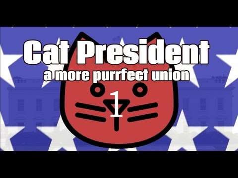 TALKING CAT'S! | Cat President - A More Purrfect Union | Nr.1