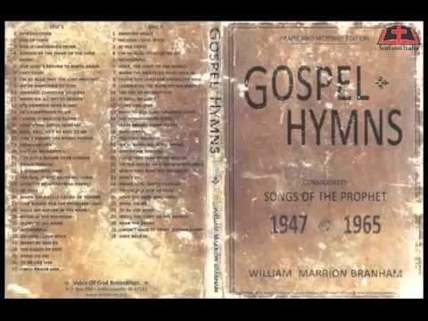 CD2 Gospel Hymns - Songs of the Prophet Brother William Marrion Branham