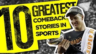 10 GREATEST Comeback Stories In Sports