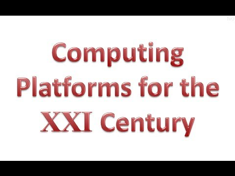 Computing Platforms for the 21c - EuroMicro'13