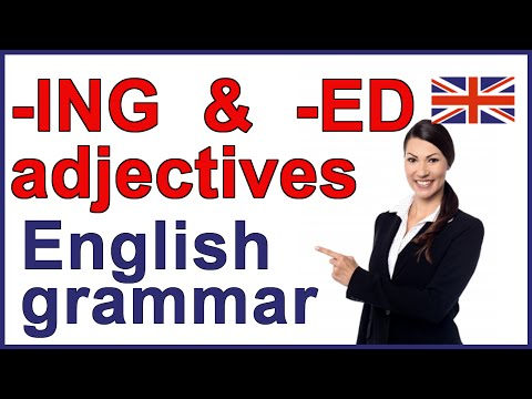 Adjectives ending in ING and ED | Participle adjectives