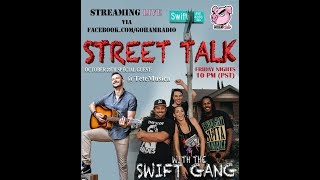 10.20.17STREET TALK with the Swift Gang (Ep8)