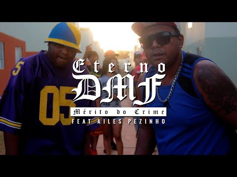 Eterno DMF - Mérito do Crime [Feat. Ailes Pezinho | Prod. Marcus Cabanha]