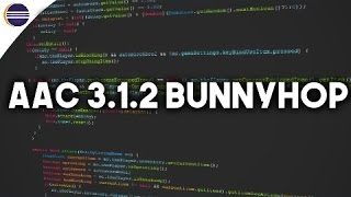 × AAC 3.1.2 BunnyHop | Lets Code #1 ×